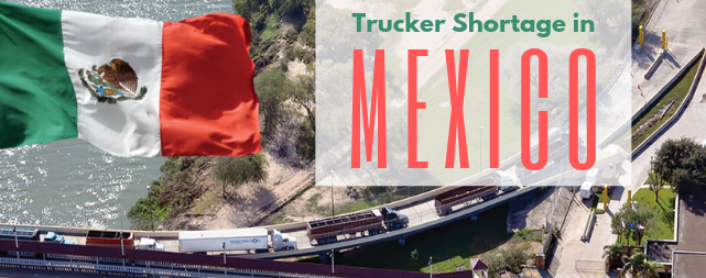 Varsity Blog Trucker Shortage Mexico